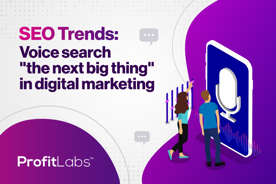 "SEO Trends 2020: Voice search ""the next big thing"" in digital marketing"